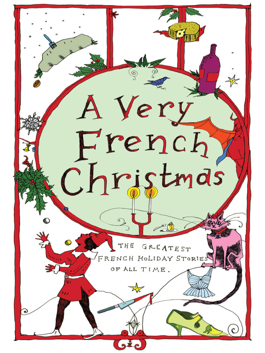 A very french christmas new vessel press excerpt from a very french christmas m4hsunfo